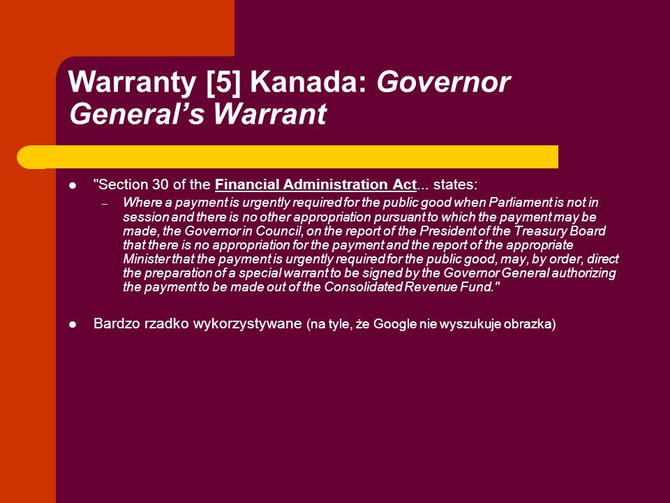 Warranty [5] Kanada: Governor General's Warrant